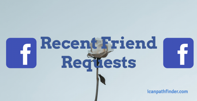 recent friend requests